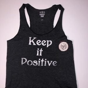 "NWT ""Keep it Positive"" Printed Tank Top- Large"